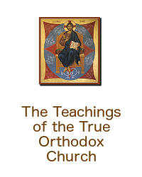 Teachings of the True Orthodox Church